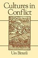 Cultures in Conflict: Encounters Between European and Non-European Cultures, 1492 - 1800