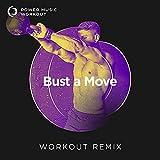 Bust a Move (Workout Remix 128 BPM)