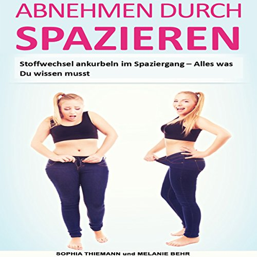Couverture de Abnehmen durch Spazieren [Lose Weight by Walking]