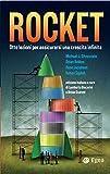 Rocket: Il segreto della crescita in otto lezioni