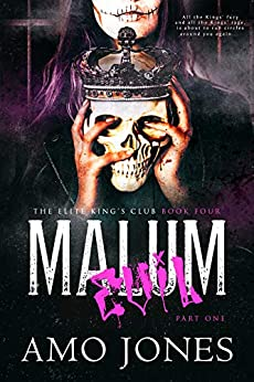 Malum: Part 1 (The Elite Kings' Club Book 4) by [Amo Jones]
