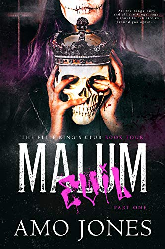 Malum: Part 1 (The Elite Kings Club Book 4) (English Edition)