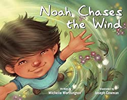 Noah Chases the Wind - books for autism kids