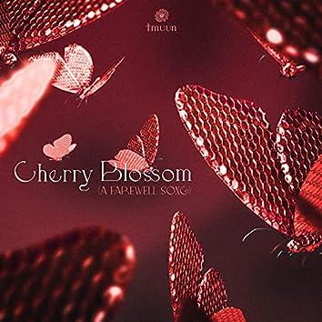 Cherry Blossom (Farewell Song)