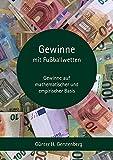 Gewinne mit Fußballwetten: Fußballwetten einmal anders