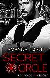 Secret Circle - Brennende Sehnsucht (Teil 3)