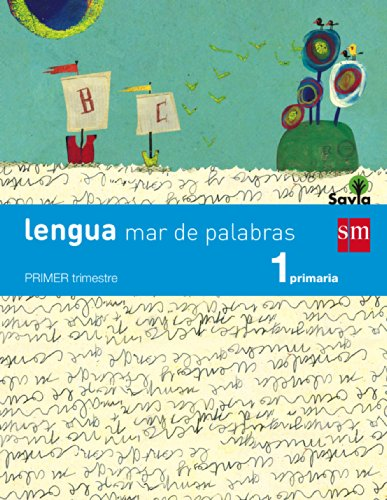 Lengua: mar de palabras. 1 Primaria. Savia - 9788467570229
