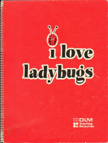 I love ladybugs: A predictable storybook