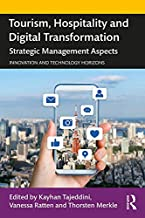 Tourism, Hospitality and Digital Transformation: Strategic Management Aspects (Innovation and Technology Horizons) (English Edition)