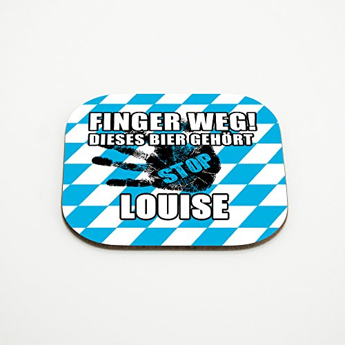 Untersetzer für Gläser mit Namen Louise und schönem Motiv - Finger weg! Dieses Bier gehört Louise
