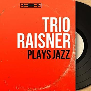 Plays Jazz (Mono Version)