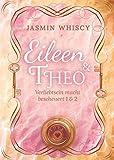 Eileen und Theo (Verliebtsein macht bescheuert 1 & 2) (Sammelband)