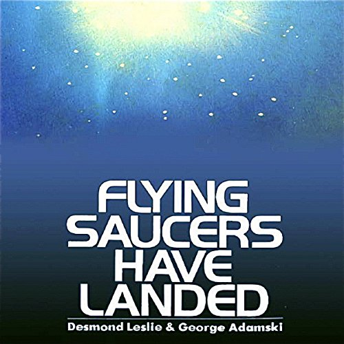Flying Saucers Have Landed audiobook cover art