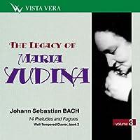 Legacy of Maria Yudina Vol. 3