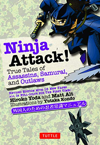 Ninja Attack!: True Tales of Assassins, Samurai, and Outlaws (Yokai ATTACK! Series) (English Edition)
