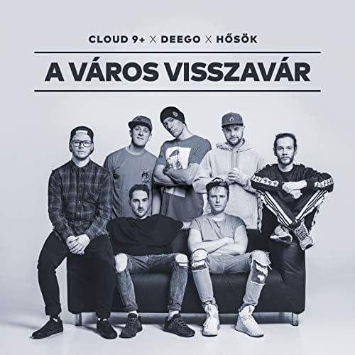 Cloud 9+ feat. Deego & Hősök