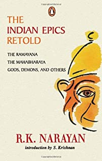 The Indian Epics Retold: The Ramayana, The Mahabharata, Gods, Demons, And Others By R.K. Narayan - Paperback