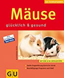 Mäuse: glücklich & gesund