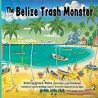 The Belize Trash Monster - Paperback