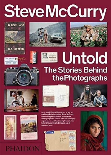 Untold. The stories behind the photographs. Ediz. illustrata...