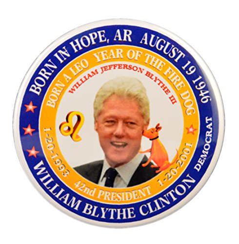Pack-1 Bill Clinton (Astrology Leo Zodiac Fire Dog) 42nd President 3' Pin-Back Button