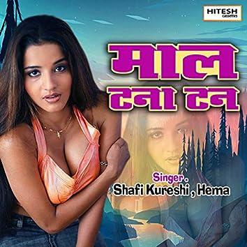 Maal Tana Tan (Hindi Song)