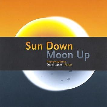 Sun Down Moon Up