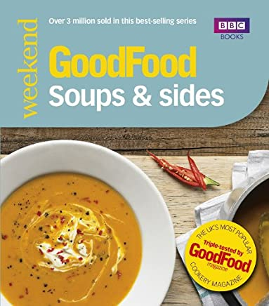 Good Food: Soups & Sides: Triple-tested recipes (Good Food 101) (English Edition)