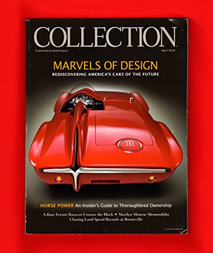 The Robb Report Collection - April, 2014. Cover: 1960 Plymouth XNR. Marvels of Design - Rediscovering America
