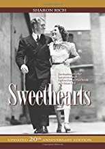 Sweethearts: The Timeless Love Affair -- On-Screen and Off -- Between Jeanette MacDonald and Nelson Eddy, updated 20th Ann...