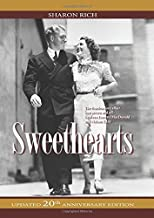 Sweethearts: The Timeless Love Affair -- On-Screen and Off -- Between Jeanette MacDonald and Nelson Eddy, updated 20th Anniversary Edition