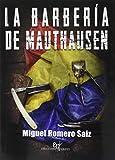 La barbería de Mauthausen: Españoles supervivientes en el campo de exterminio nazi