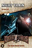 Deadlands: Night Train (The Deadlands Dime Novel Series Book 3) (English Edition)