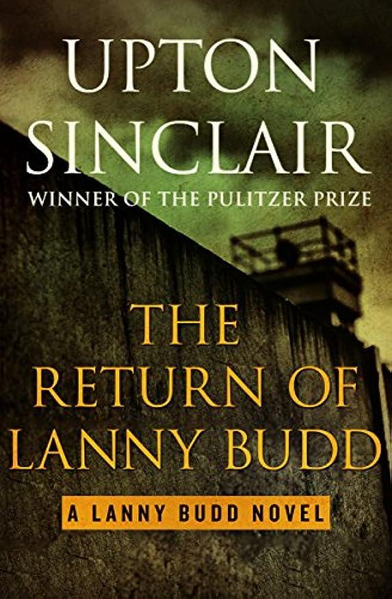 The Return of Lanny Budd (The Lanny Budd Novels Book 11)