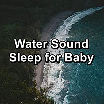 Water Sound Sleep for Baby