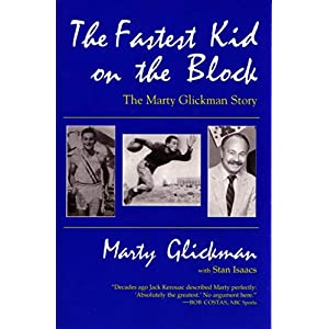 The Fastest Kid On the Block: The Marty Glickman Story (Sports and Entertainment)