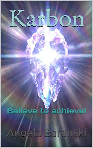 Karbon: Believe to achieve! (English Edition)