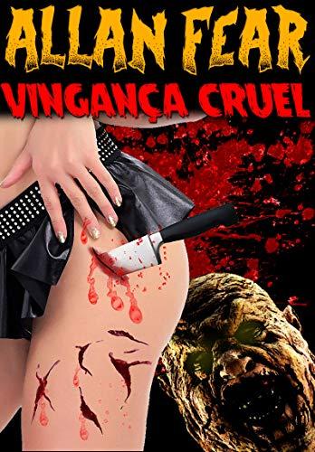 VINGANÇA CRUEL (Portuguese Edition)