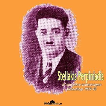M enan pikro anastenagmo (Recordings 1937-1940)