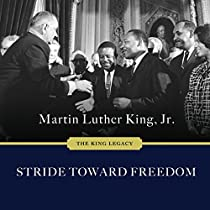 Stride Toward Freedom The Montgomery Story Audiobook By Martin