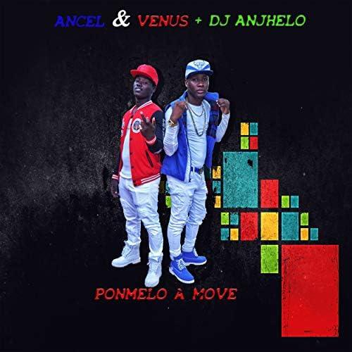 Ancel, Venus & Dj Anjhelo