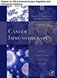 Cancer Immunotherapy: Chapter 32. IDO in Immune Escape: Regulation and Therapeutic Inhibition (English Edition)