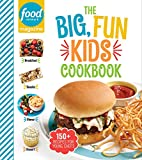 Food Network Magazine The Big, Fun Kids Cookbook: 150+ Recipes for Young Chefs (Food Network Magazine's Kids Cookbooks)