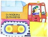 Maquina Quitanieves, La de G. Mantegazza (16 may 2011) Tapa dura