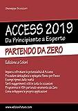 ACCESS 2019 - DA PRINCIPIANTE A ESPERTO - PARTENDO DA ZERO