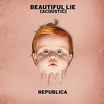 Beautiful Lie (Acoustic) - Single