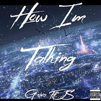 How I'm Talking (feat. JS)