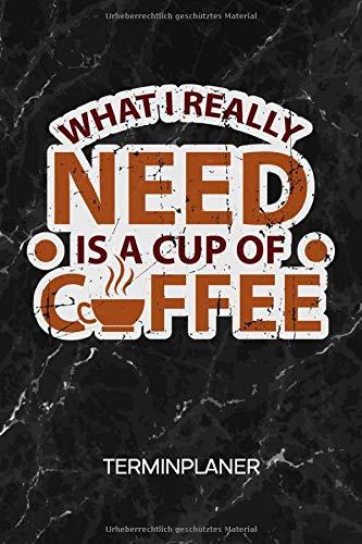 TERMINPLANER: Kaffee Junkie Kalender Mo. bis So. - Motivationssprüche Terminkalender - Morgenmuffel Wochenplaner Cappuccino Taschenkalender für To-Do Liste & Termine - Tasse Kaffee Espresso Motiv