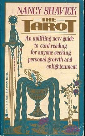 The Tarot by Nancy Shavick (1988-11-01)