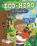 Eco Hero In Training